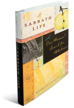 A Sabbath Life by Kathleen Hirsch