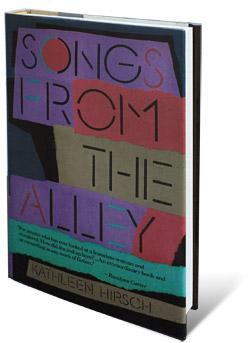 Songs From The Alley - Kathleen Hirsch